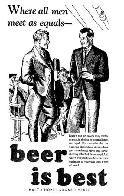 "Beer is Best advert: ""Where all men meet as equals..."""