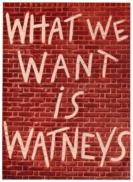 What we want is Watneys