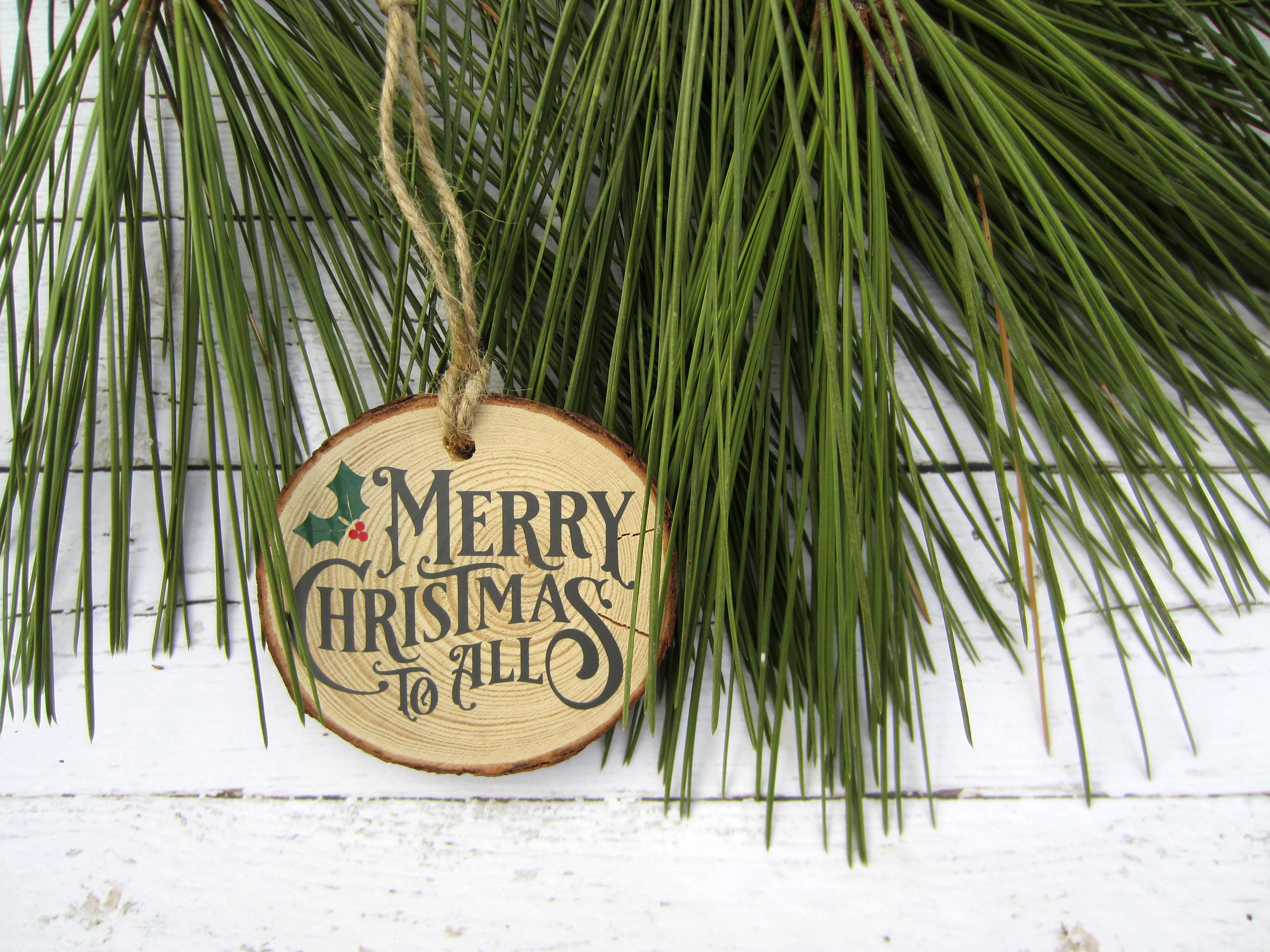 Merry Christmas To All Wood Slice Ornament