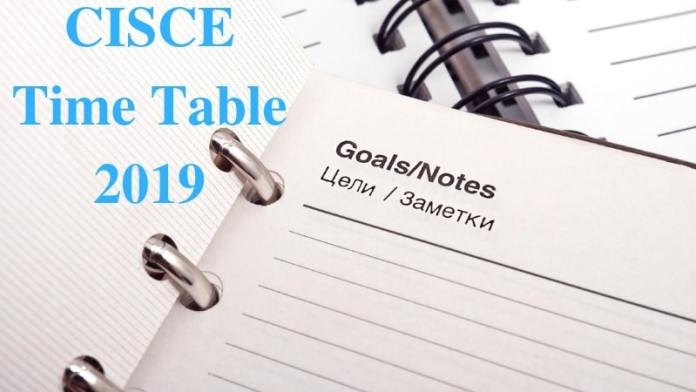 CISCE Time Table 2019