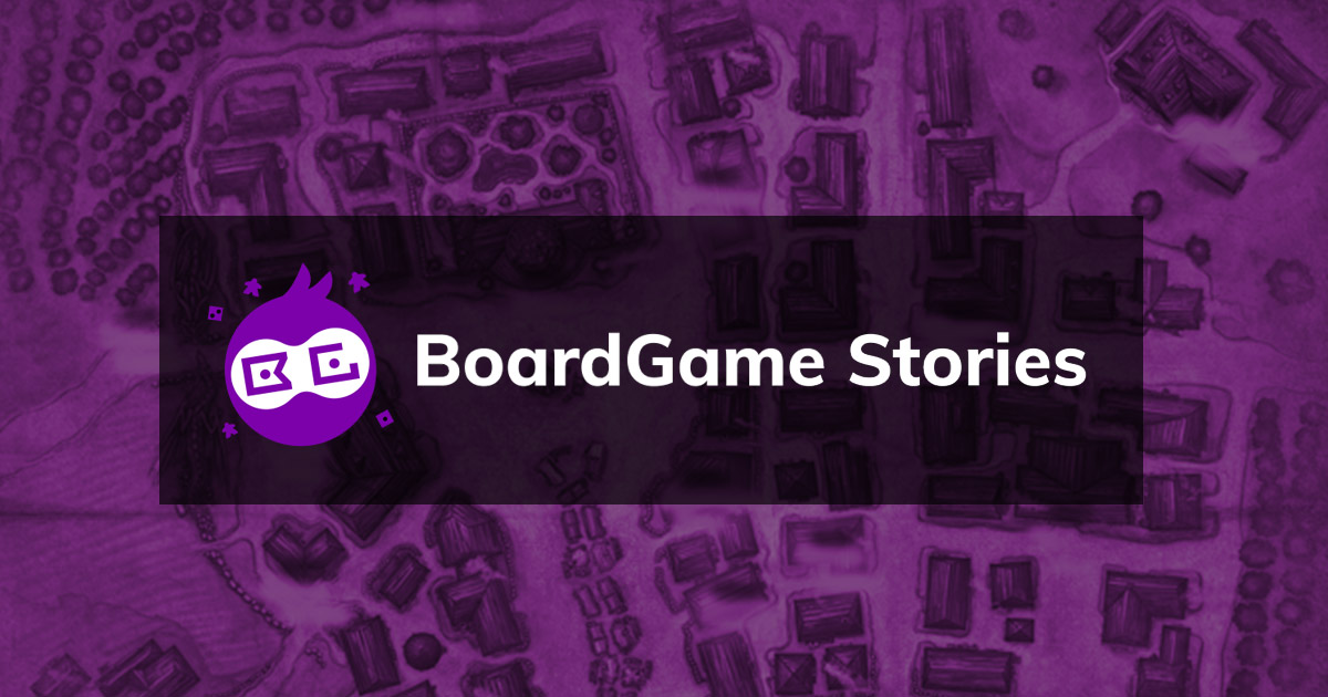 Boardgame Stories - We are here to play