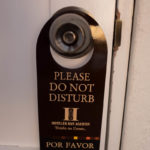 "A ""do not disturb sign"" in he hotel San Agustin, Arequipa"