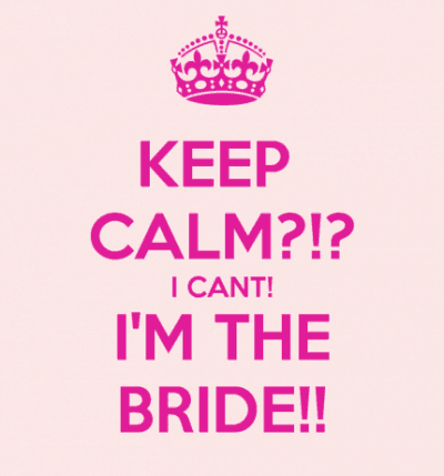 keep-calm-bride quotes