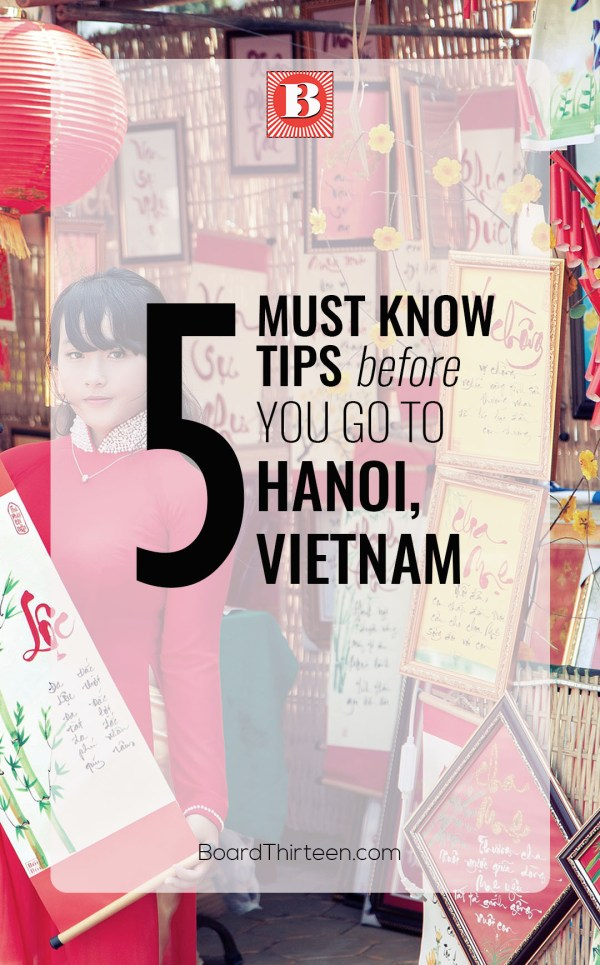 5 MUST KNOW TIPS ABOUT Hanoi VIETNAM