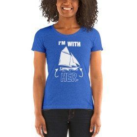 I'm With HER (Gaff Rig – white on many colors available) Women's