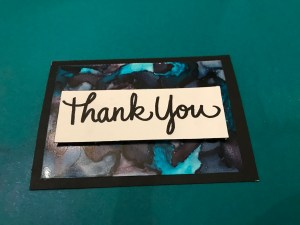 Thank-you card on Yupo cardstock with alcohol ink