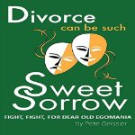 Divorce Sweet Sorrow Narrated by Bobbin Beam