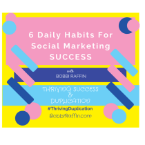 6 Daily Habits for Social Marketing Success