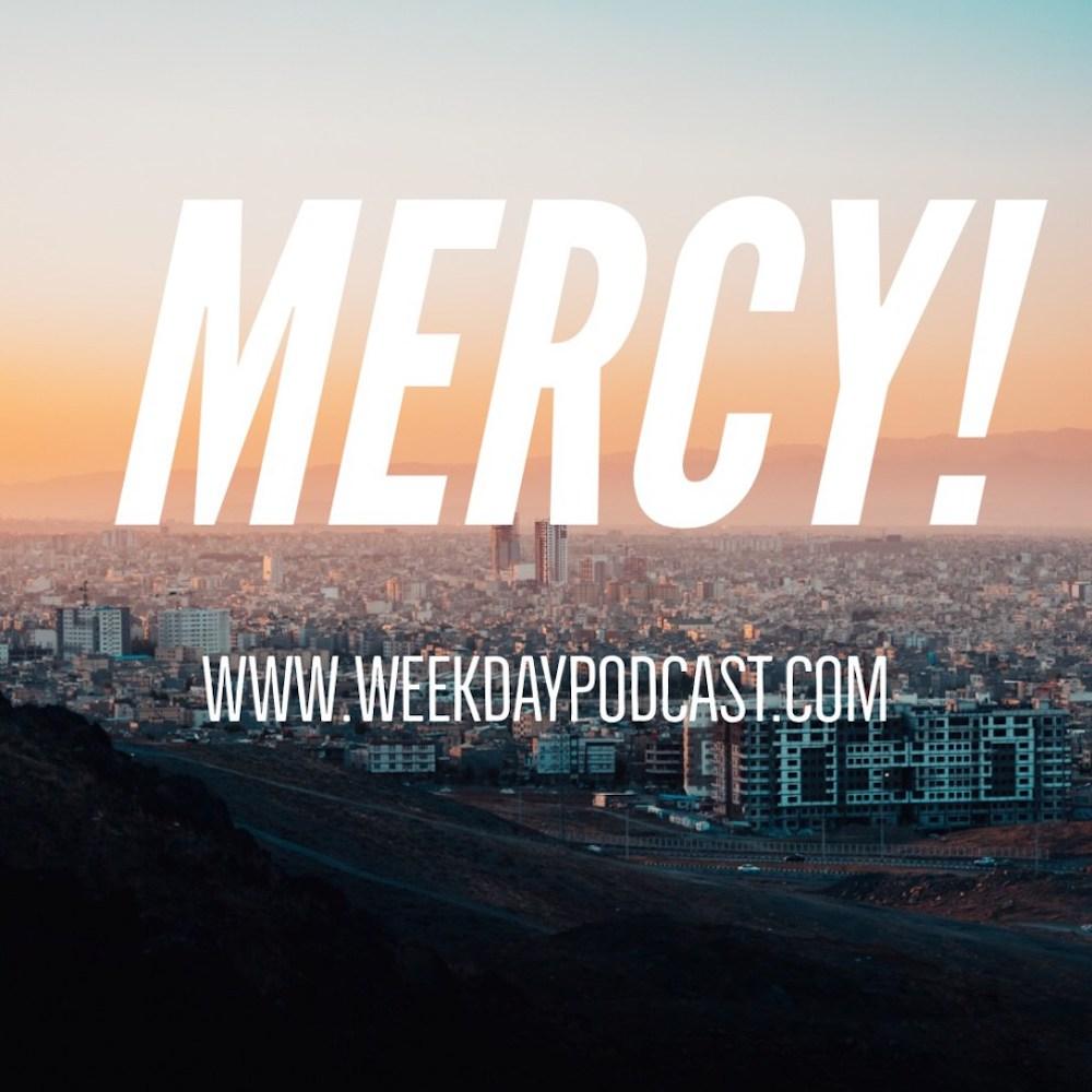 Mercy!