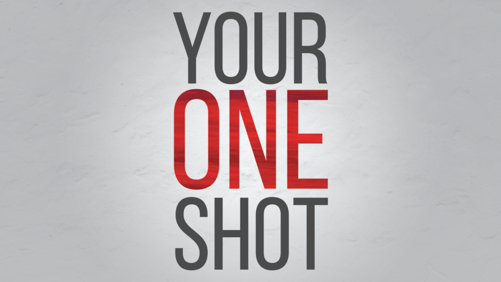 Your One Shot