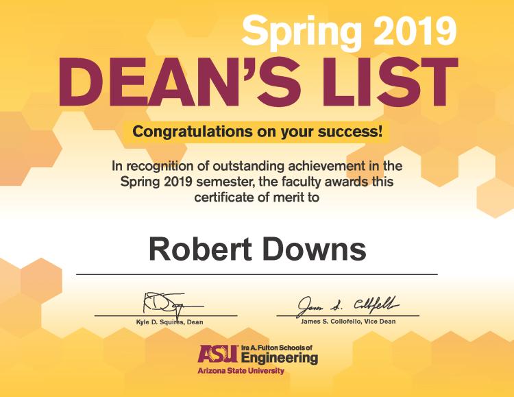 Robert Downs' Dean's List Certificate of Merit for Spring 2019 Semester at ASU.