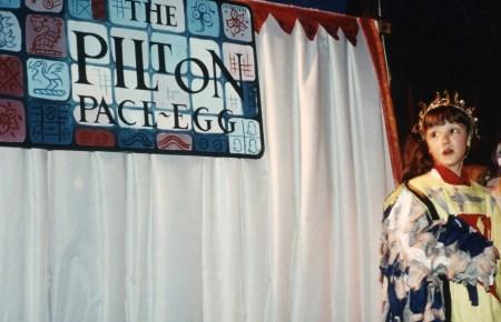 Pilton – Pace-Egg