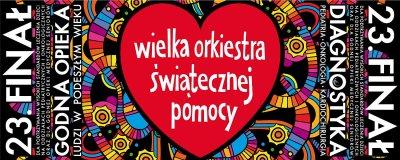 Przed23. finałem Wielkiej Orkiestry Świątecznej Pomocy