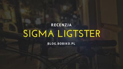 Sigma Lightster – recenzja lampki rowerowe