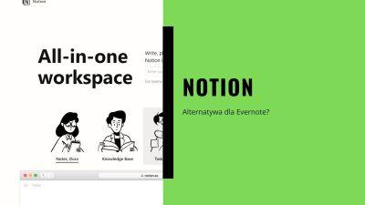 Notion – następca Evernote?