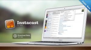 Instacast for Mac