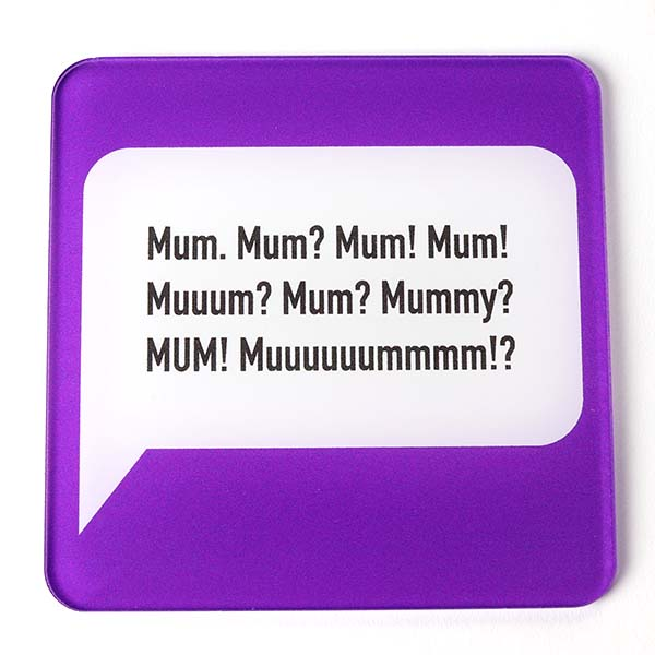 Mum! Coaster Single