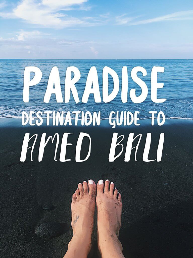 Paradise Destination Guide to Amed Bali