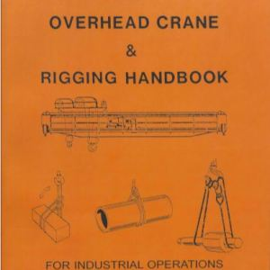 Bob's Rigging & Crane Handbook - English Desktop Size - Overhead Crane Rigging Book