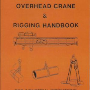 Bob's Rigging & Crane Handbook - English Pocket Size - Overhead Crane Rigging Book