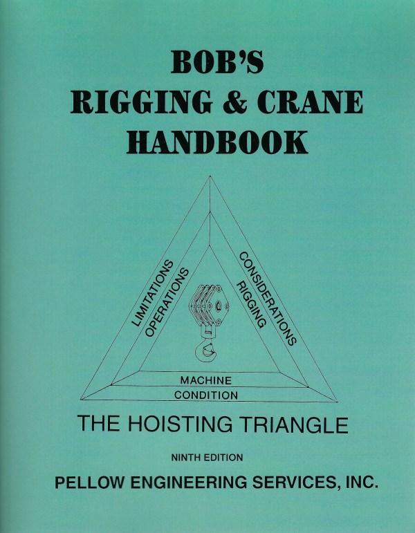 Bob's Rigging and Crane Handbook