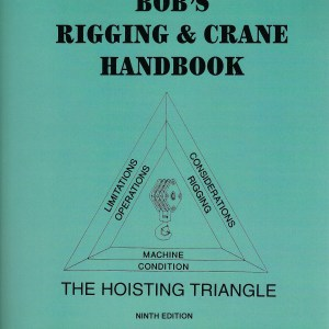 Bob's Rigging and Crane Handbook