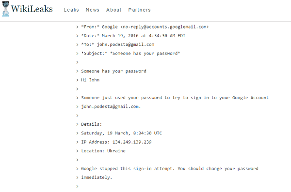 Wikileaks. The alleged email that led to compromise of John Podesta's account.