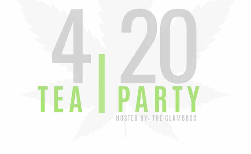 Tea Party 4/20