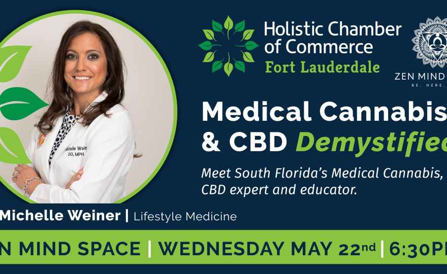 HCC FTL May: Medical Cannabis & CBD Demystified with Dr. Michelle Weiner
