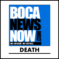 Death reporting from BocaNewsNow.com