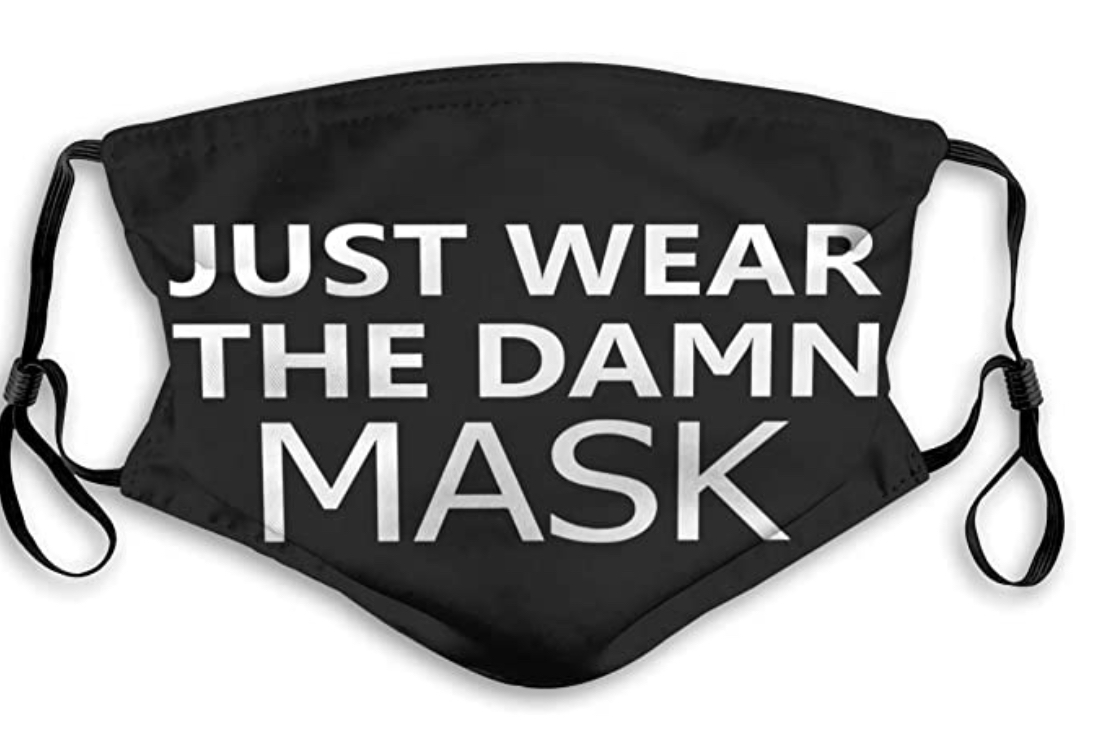 Wear the damn mask