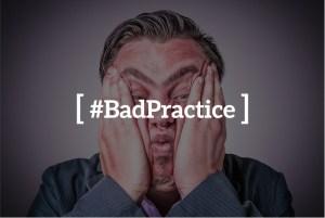 #bad_practice