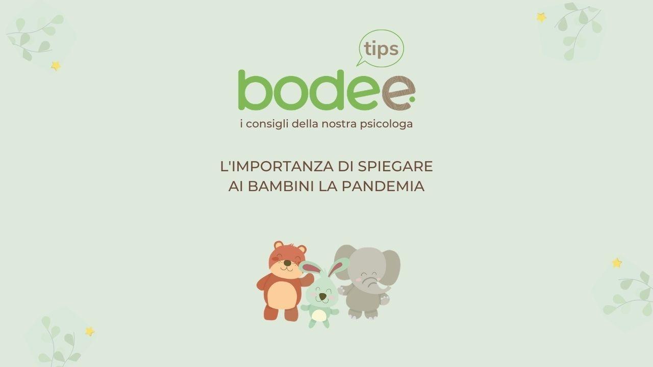 Bodee Tips: perchè è importante parlare con i bambini della pandemia - Bodee