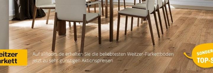 Weitzer Parkett Top-Seller Aktions-Preise