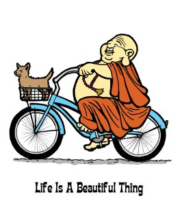 """Life is a Beautiful Thing"" Buddha riding bicycle."