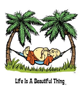 """Life is a Beautiful Thing"" Buddha in hammock."