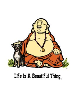 """Life is a Beautiful Thing"" Buddha with chihuahua."