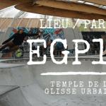 EGP 18, le temple parisien de la glisse urbaine
