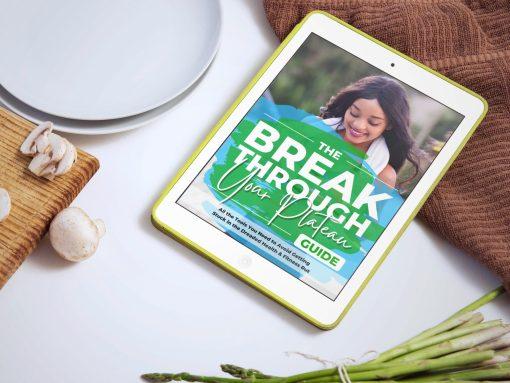 Break Through Your Plateau Guide