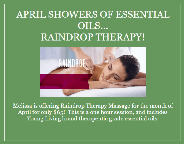 Raindrop therapy special
