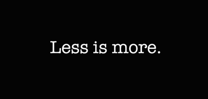 Less is More Body for Business