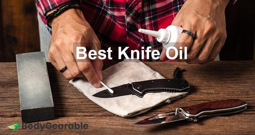 Best Knife Oil