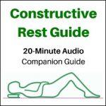 Constructive Rest Audio Guide