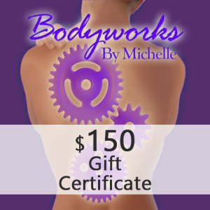 Bodyworks By Michelle Gift Certificate 150
