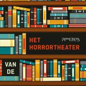 Het horrortheater van de Nederlandse literatuur - Arie Storm - Paperback (9789044632156)