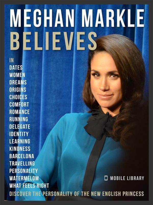 Meghan Markle Believes - Meghan Quotes And Believes