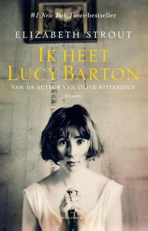 Elizabeth Strout Ik heet Lucy Barton