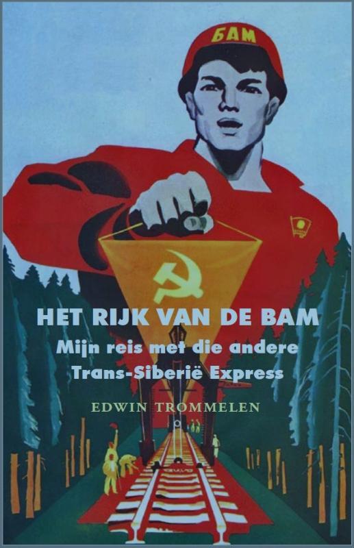 Het rijk van de BAM Edwin Trommelen