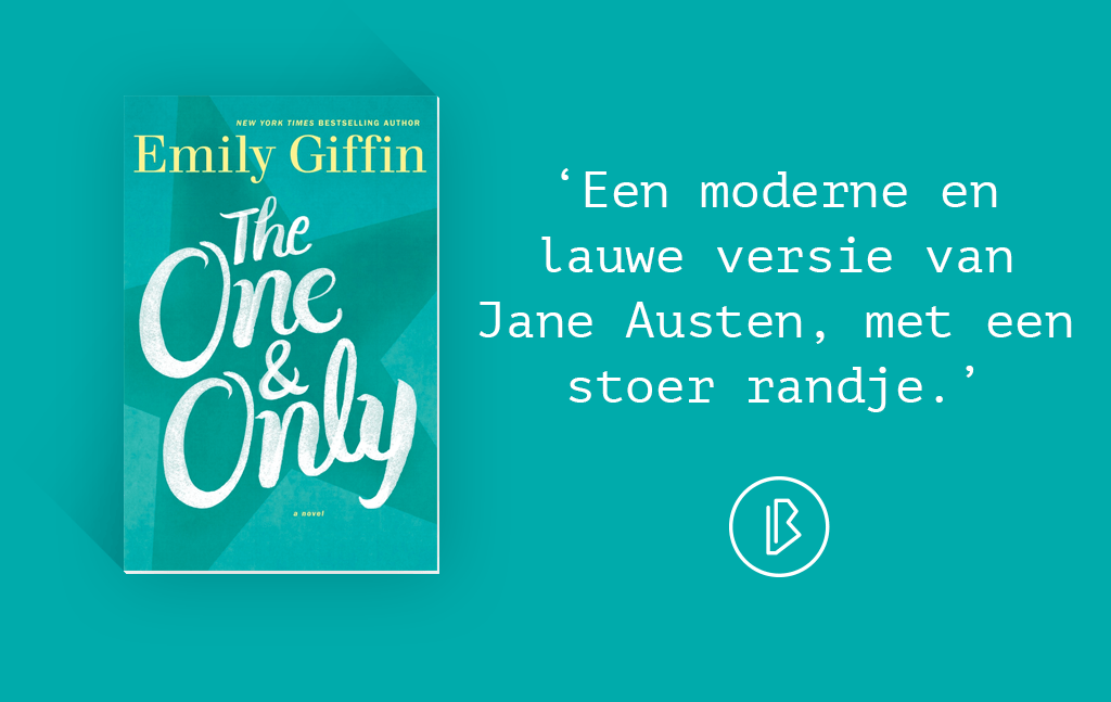 Recensie: Emily Giffin – The One & Only