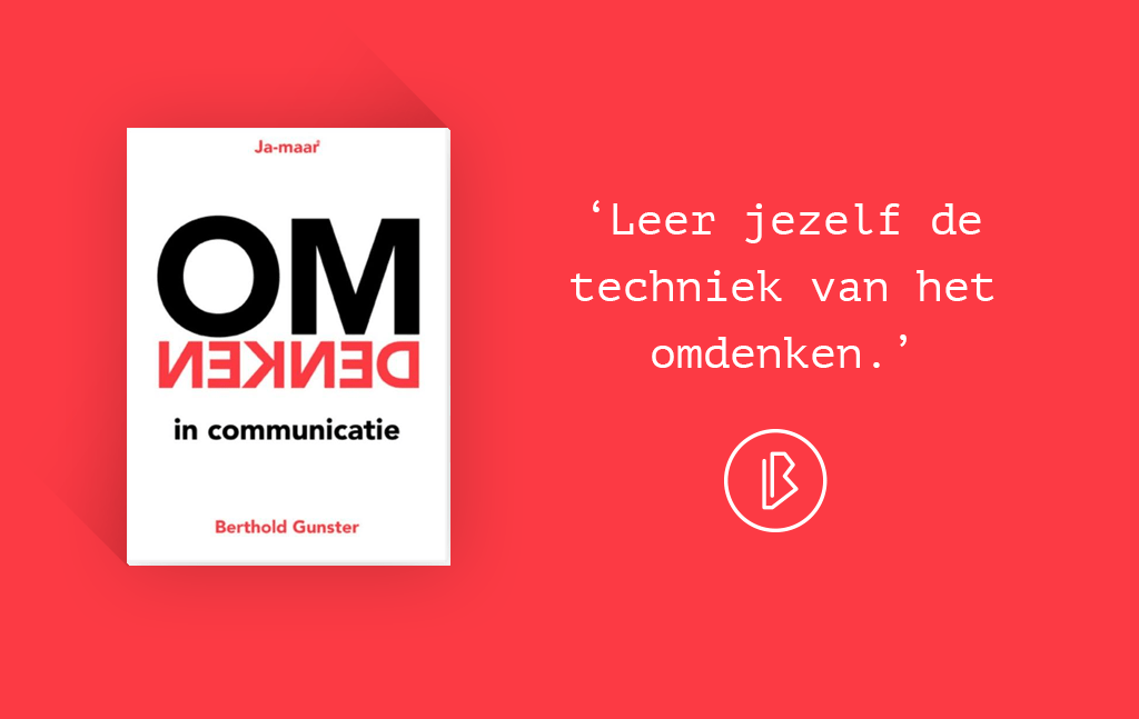 Recensie: Berthold Gunster – Omdenken in communicatie